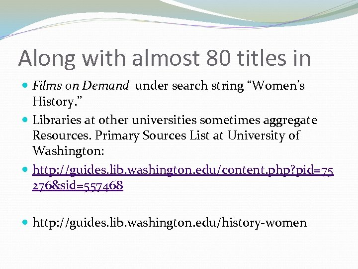"""Along with almost 80 titles in Films on Demand under search string """"Women's History."""