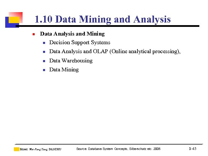 1. 10 Data Mining and Analysis n Data Analysis and Mining n Decision Support