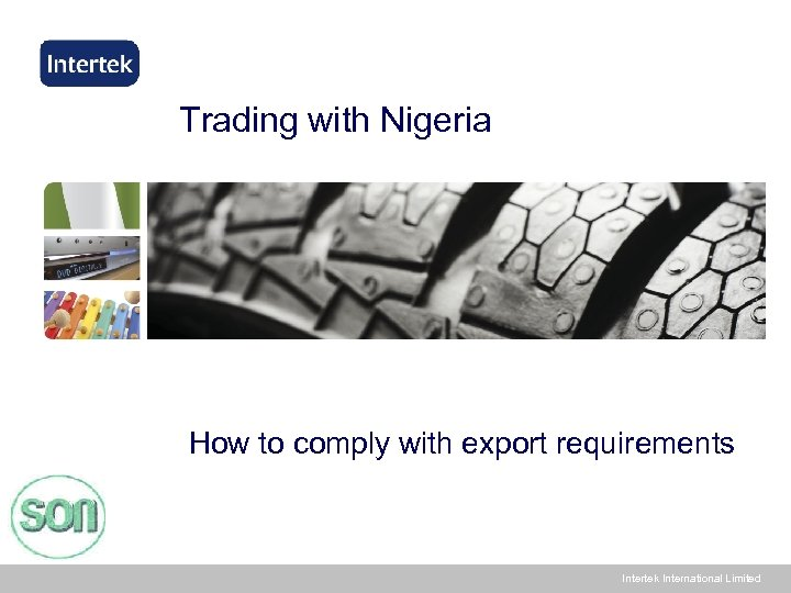 Trading with Nigeria How to comply with export requirements Intertek International Limited