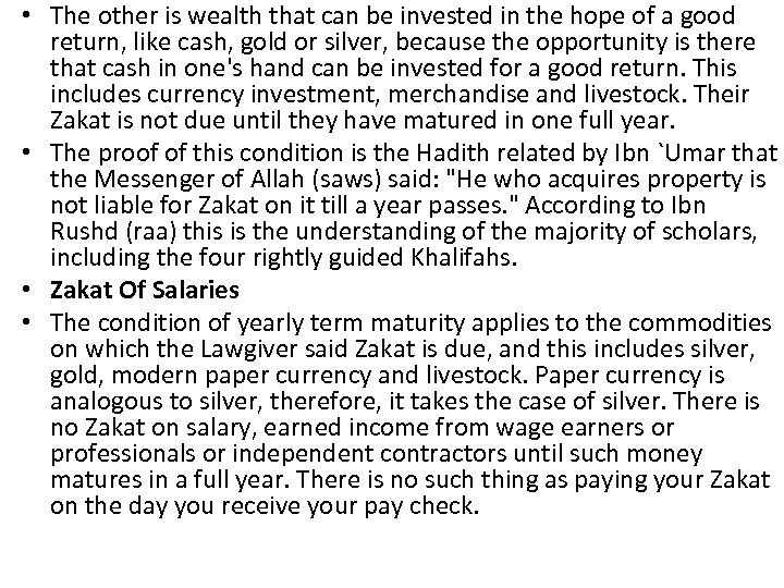 • The other is wealth that can be invested in the hope of