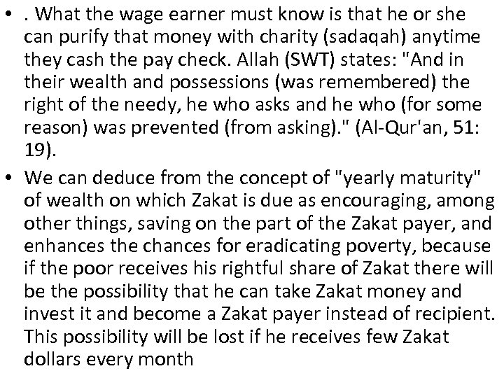 • . What the wage earner must know is that he or she