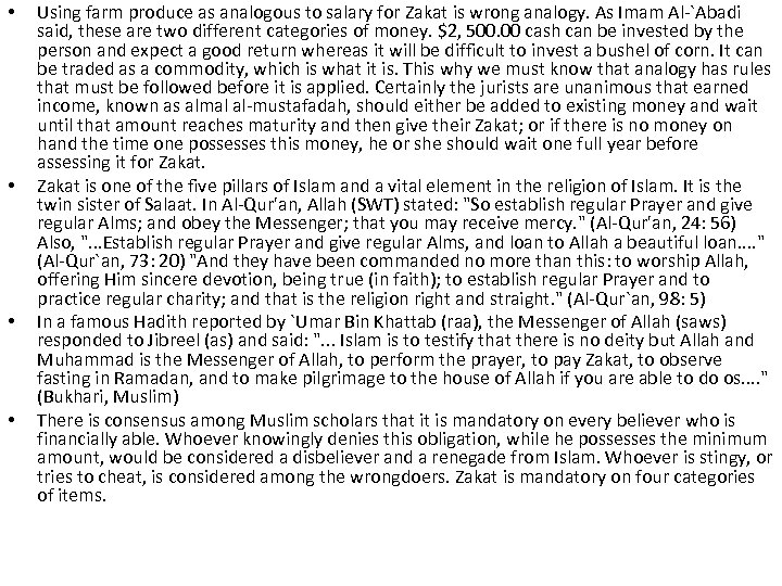 • • Using farm produce as analogous to salary for Zakat is wrong