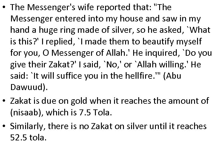 • The Messenger's wife reported that: