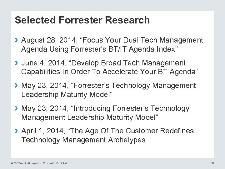 "Selected Forrester Research › August 28, 2014, ""Focus Your Dual Tech Management Agenda Using"
