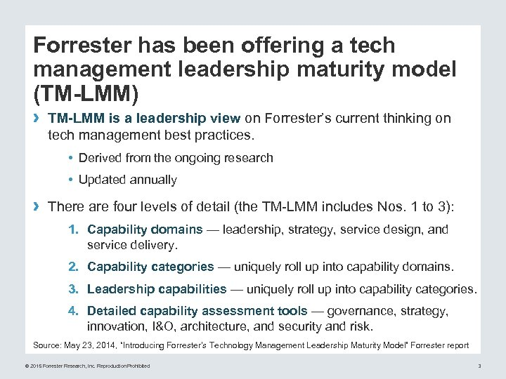Forrester has been offering a tech management leadership maturity model (TM-LMM) › TM-LMM is