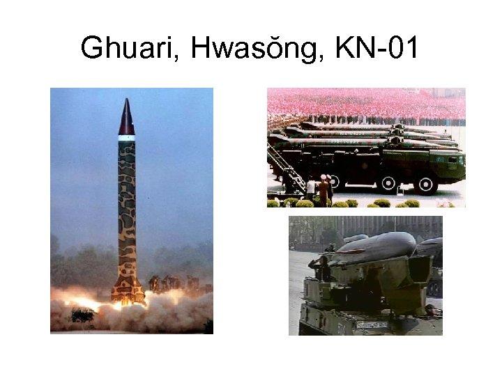 Ghuari, Hwasŏng, KN-01