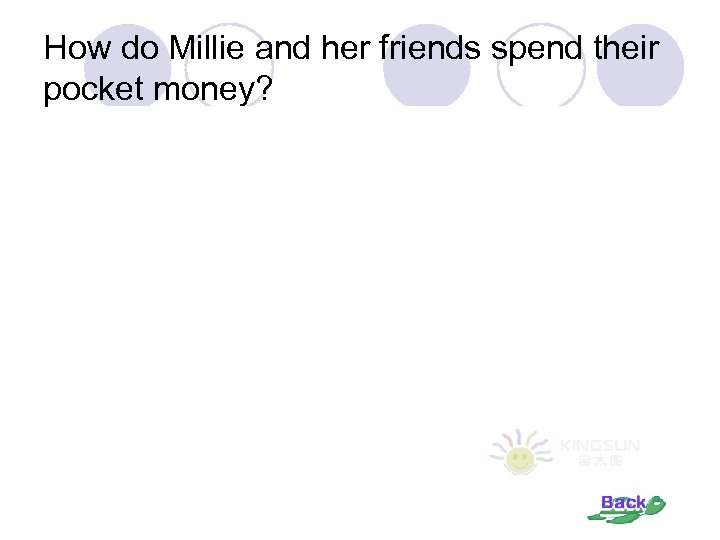How do Millie and her friends spend their pocket money?
