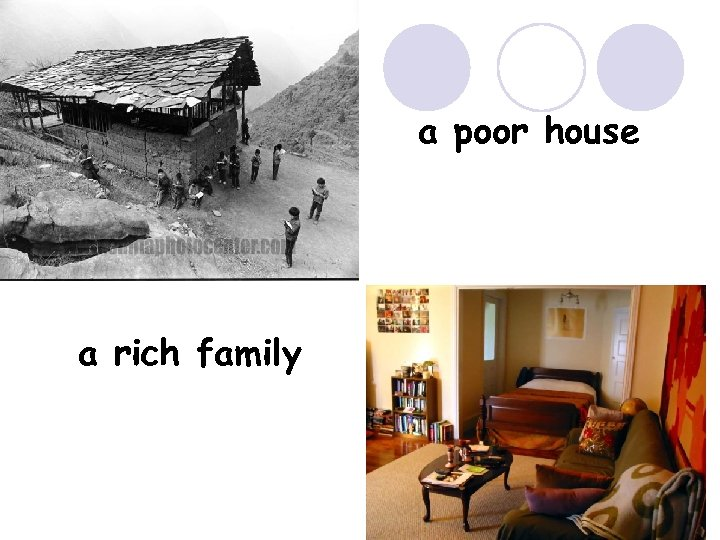 a poor house a rich family