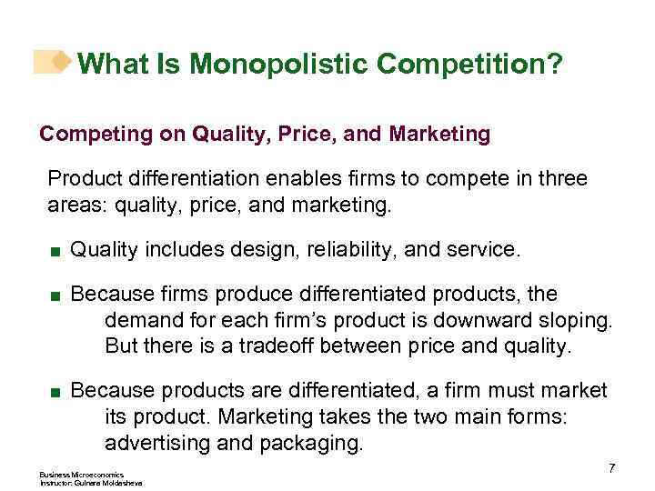 What Is Monopolistic Competition Competing On Quality Price And Marketing Product Differentiation Enables