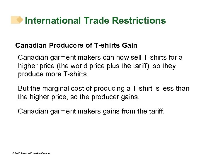 International Trade Restrictions Canadian Producers of T-shirts Gain Canadian garment makers can now sell
