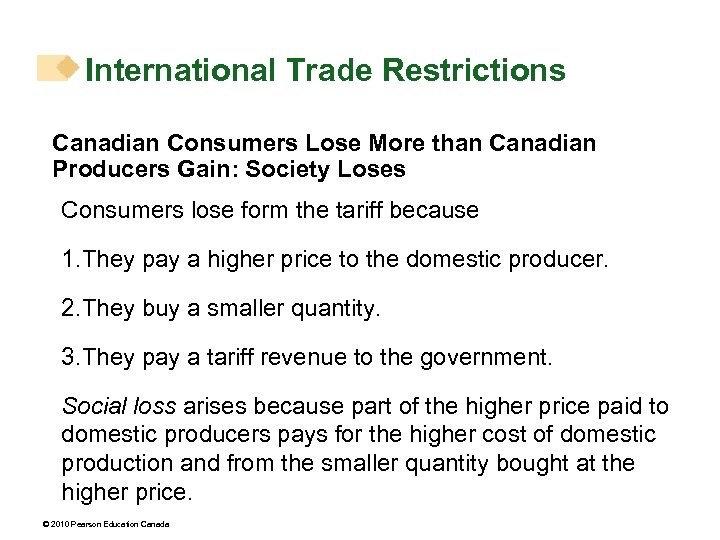 International Trade Restrictions Canadian Consumers Lose More than Canadian Producers Gain: Society Loses Consumers