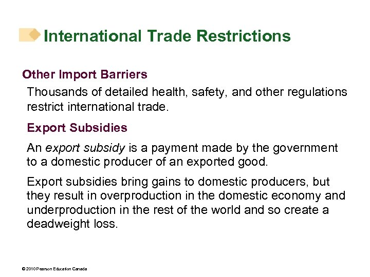 International Trade Restrictions Other Import Barriers Thousands of detailed health, safety, and other regulations