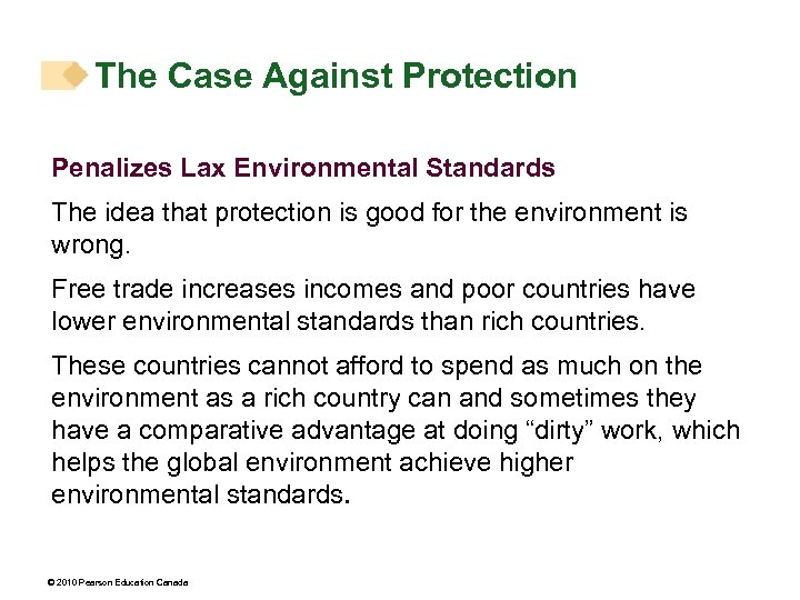 The Case Against Protection Penalizes Lax Environmental Standards The idea that protection is good