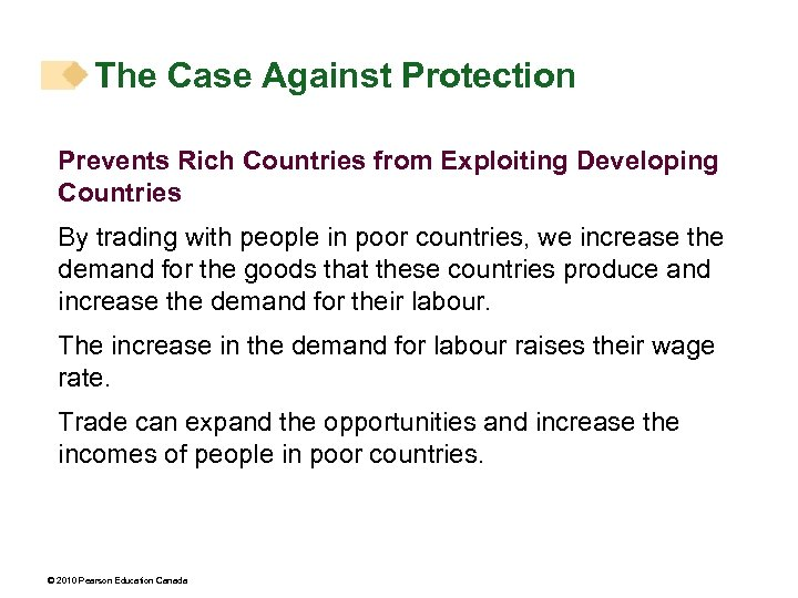 The Case Against Protection Prevents Rich Countries from Exploiting Developing Countries By trading with