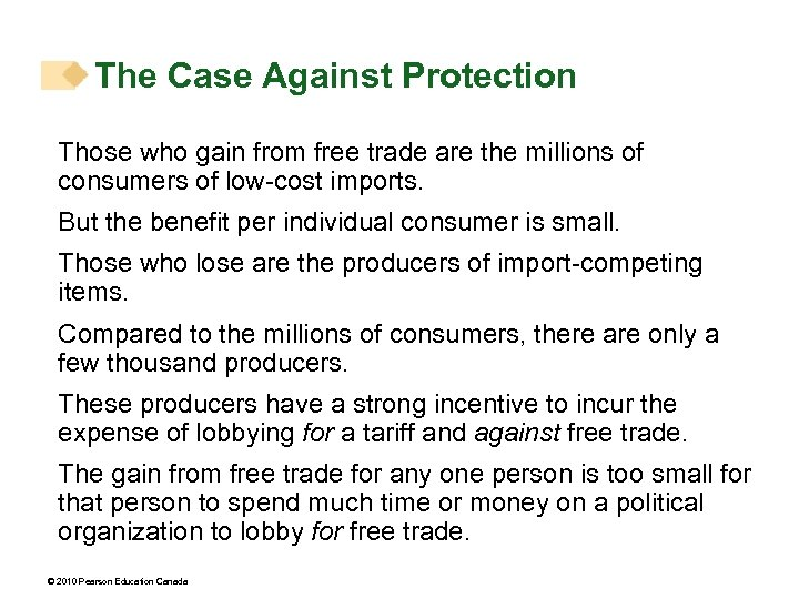 The Case Against Protection Those who gain from free trade are the millions of