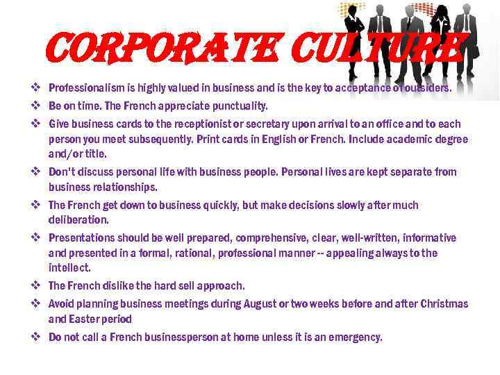 corporate culture v Professionalism is highly valued in business and is the key to