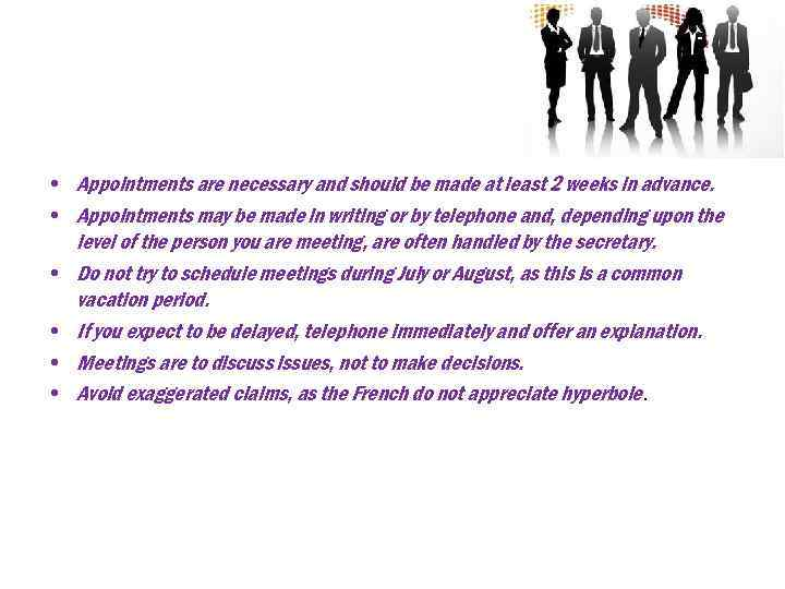 • Appointments are necessary and should be made at least 2 weeks in