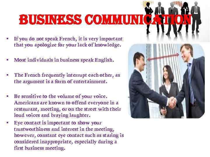 Business communication § If you do not speak French, it is very important that