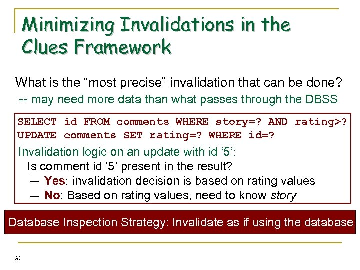 """Minimizing Invalidations in the Clues Framework What is the """"most precise"""" invalidation that can"""