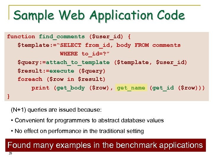"""Sample Web Application Code function find_comments ($user_id) { $template: =""""SELECT from_id, body FROM comments"""