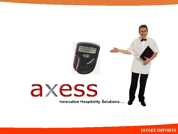 Innovative Hospitality Solutions…. JAYGEE IMPORTS