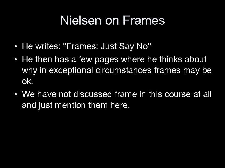 Nielsen on Frames • He writes: