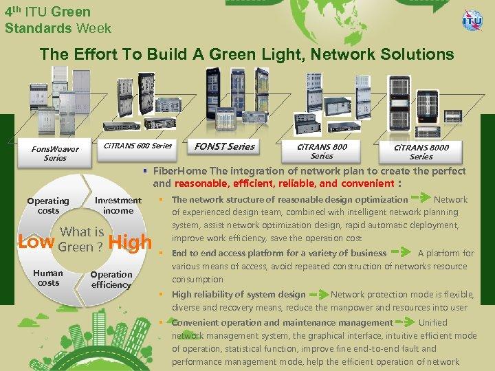 4 th ITU Green Standards Week The Effort To Build A Green Light, Network