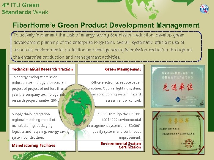 4 th ITU Green Standards Week Fiber. Home's Green Product Development Management To actively