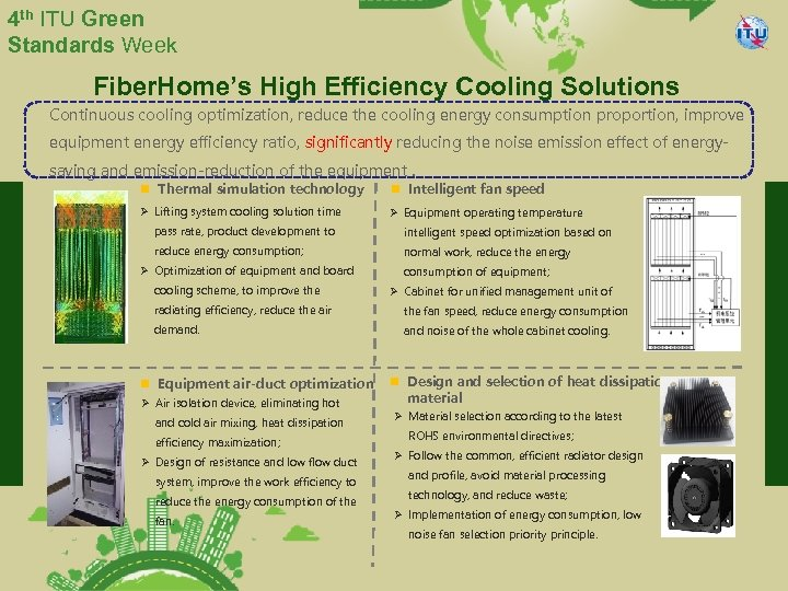 4 th ITU Green Standards Week Fiber. Home's High Efficiency Cooling Solutions Continuous cooling
