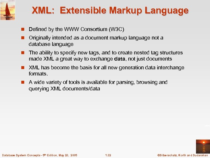XML: Extensible Markup Language n Defined by the WWW Consortium (W 3 C) n