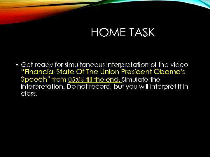 """HOME TASK • Get ready for simultaneous interpretation of the video """"Financial State Of"""