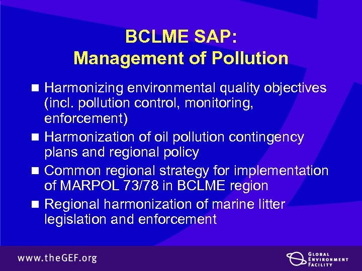 BCLME SAP: Management of Pollution n Harmonizing environmental quality objectives (incl. pollution control, monitoring,