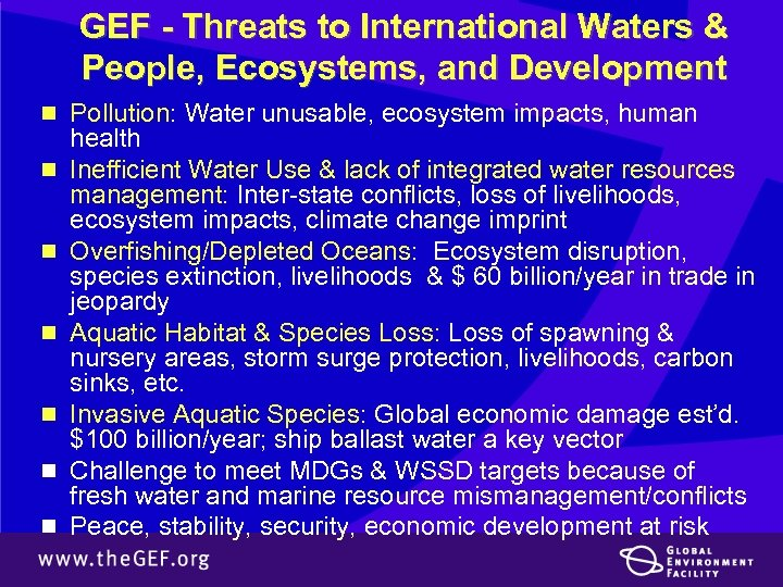 GEF - Threats to International Waters & People, Ecosystems, and Development n Pollution: Water