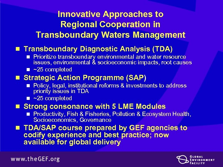Innovative Approaches to Regional Cooperation in Transboundary Waters Management n Transboundary Diagnostic Analysis (TDA)
