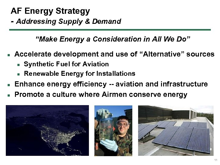 "AF Energy Strategy - Addressing Supply & Demand ""Make Energy a Consideration in All"