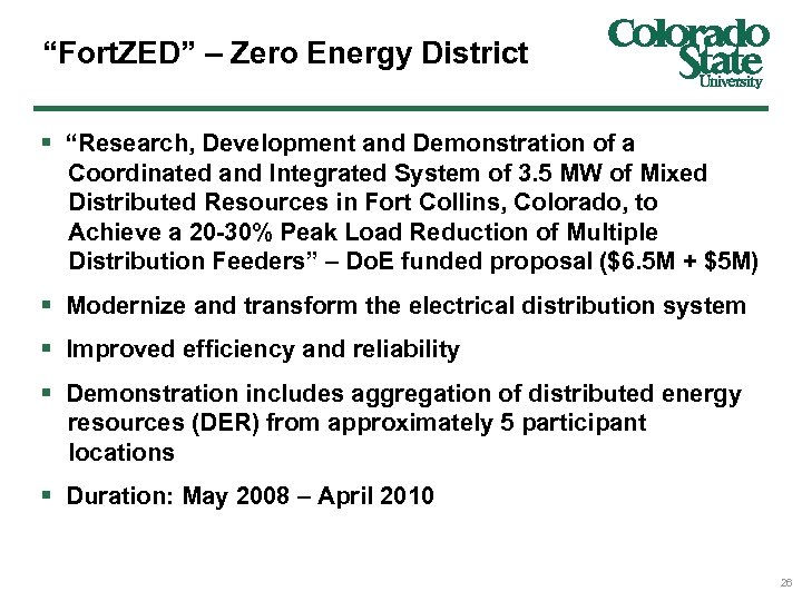 """Fort. ZED"" – Zero Energy District § ""Research, Development and Demonstration of a Coordinated"