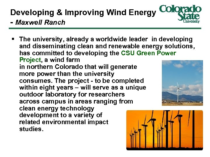 Developing & Improving Wind Energy - Maxwell Ranch § The university, already a worldwide