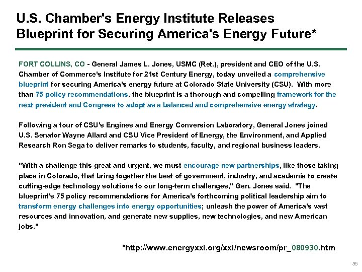 U. S. Chamber's Energy Institute Releases Blueprint for Securing America's Energy Future* FORT COLLINS,