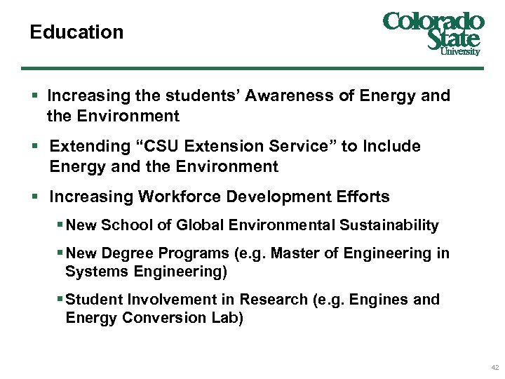 "Education § Increasing the students' Awareness of Energy and the Environment § Extending ""CSU"