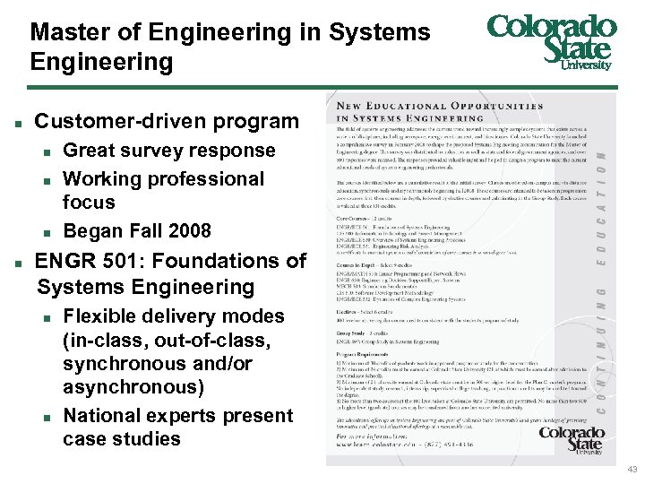 Master of Engineering in Systems Engineering n Customer-driven program n n ENGR 501: Foundations