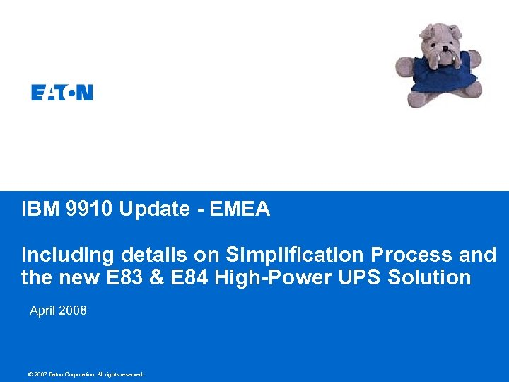 IBM 9910 Update - EMEA Including details on Simplification Process and the new E