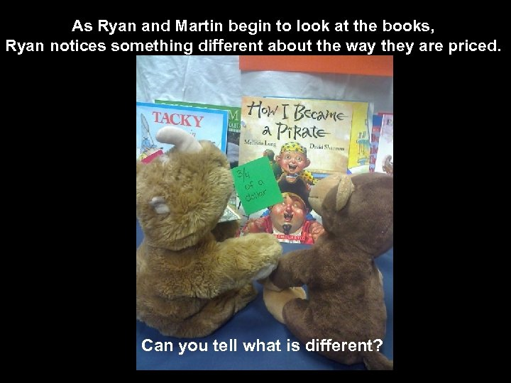 As Ryan and Martin begin to look at the books, Ryan notices something different