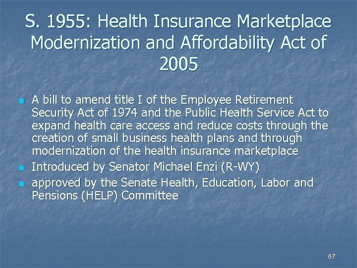 S. 1955: Health Insurance Marketplace Modernization and Affordability Act of 2005 n n n