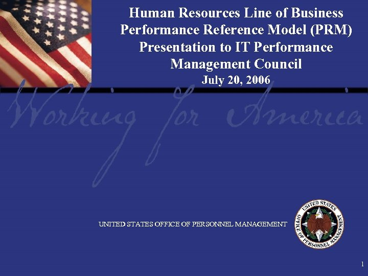 Human Resources Line of Business Performance Reference Model (PRM) Presentation to IT Performance Management