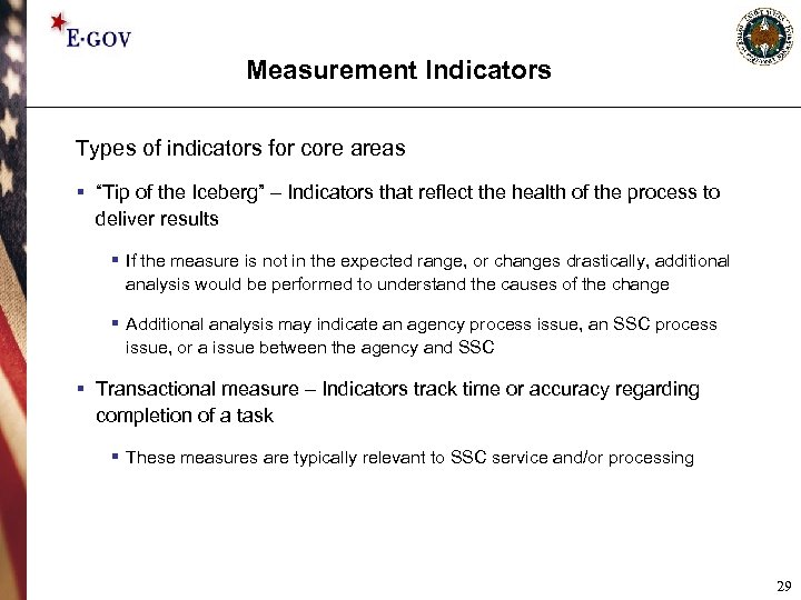"""Measurement Indicators Types of indicators for core areas § """"Tip of the Iceberg"""" –"""