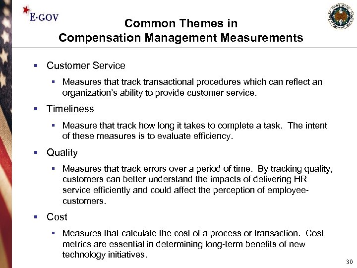 Common Themes in Compensation Management Measurements § Customer Service § Measures that track transactional