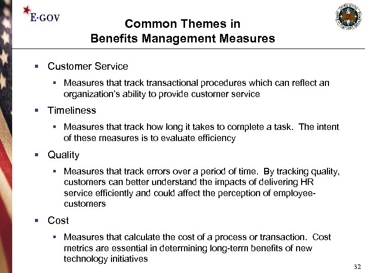 Common Themes in Benefits Management Measures § Customer Service § Measures that track transactional