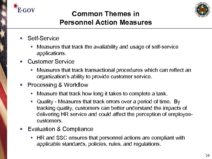 Common Themes in Personnel Action Measures § Self-Service § Measures that track the availability