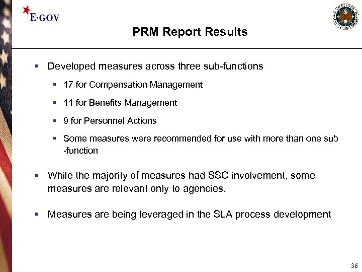 PRM Report Results § Developed measures across three sub-functions § 17 for Compensation Management