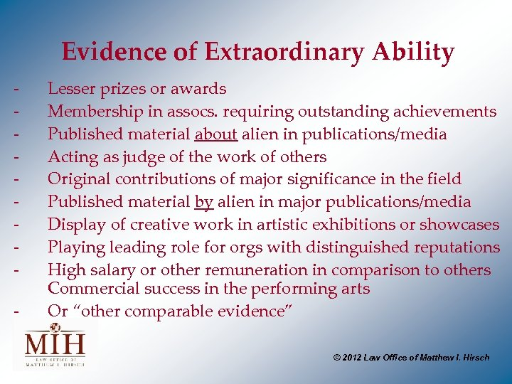 Evidence of Extraordinary Ability - Lesser prizes or awards Membership in assocs. requiring outstanding